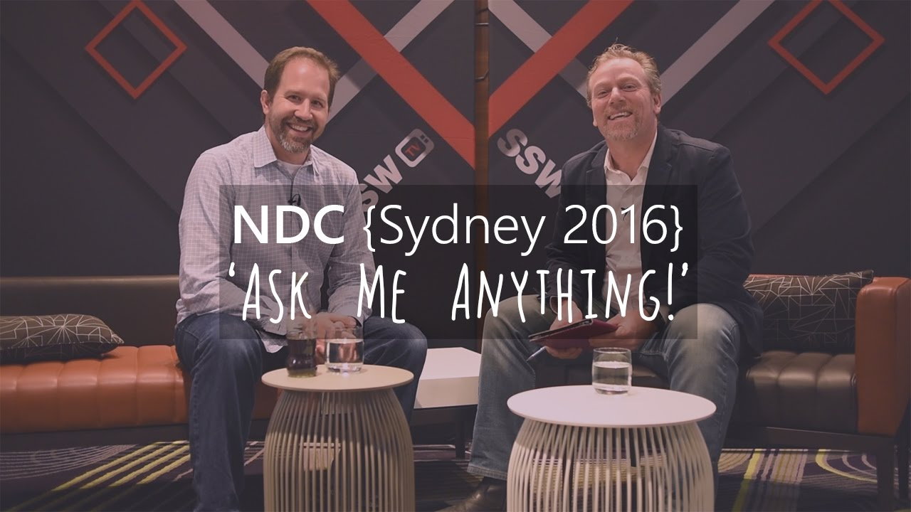 NDC Sydney 2016 – Ask Me Anything! with Scott Hanselman & Adam Cogan (Community, Open Source, Azure, Exciting Future Tech)
