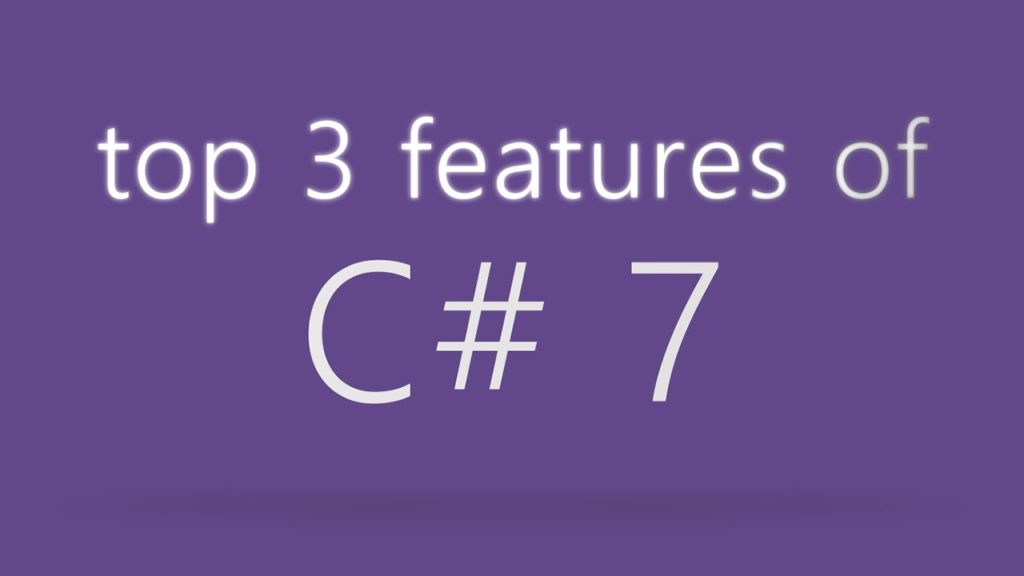 Top 3 Features of C# 7 in 2 minutes!