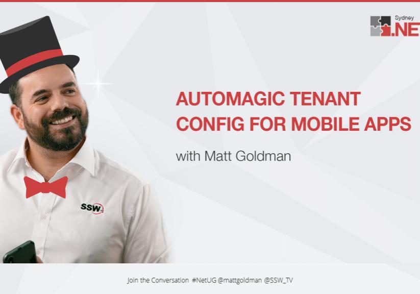 Automagic Tenant Config Matt goldman